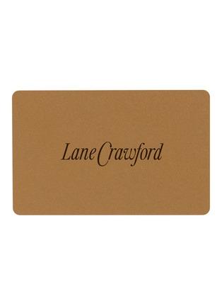 首图 - 点击放大 - Lane Crawford - 连卡佛礼品卡